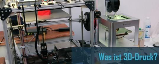 Was ist 3D-Druck?