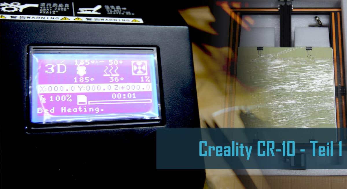 Creality CR 10