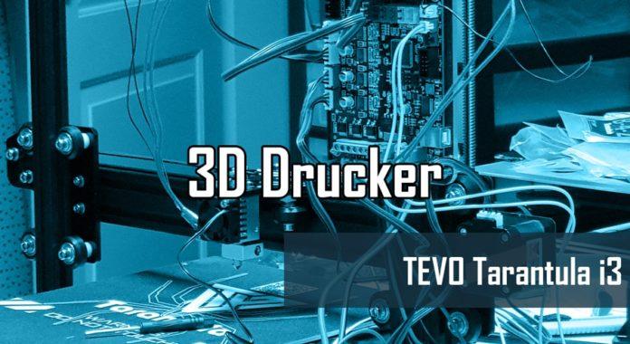 Tevo Tarantula i3 3D Drucker Test von threedom.de