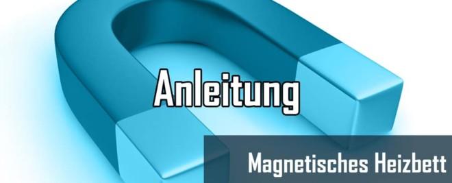 Magnetisches 3D Druck Heatbed
